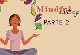 Mindful Eating: Parte II